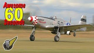 60 Seconds of Awesome:  WW2 P-51D Mustang Fighter