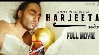 Harjeeta || Full HD Movie || Ammy Virk ||