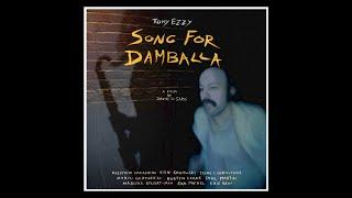 Tony Ezzy    SONG FOR DAMBALLA   (full film 2018)  ENG subtitles