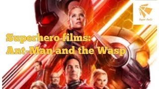 ????Superhero films (series):Ant man and the Wasp????