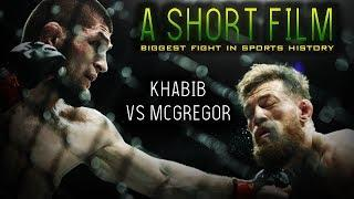 Short Film: Khabib Nurmagomedov vs Conor McGregor | Full Fight Highlights - UFC 229