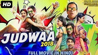 JUDWAA (2018) New Released Full Hindi Dubbed Movie | New Hindi Movies 2018 | South Movie 2018