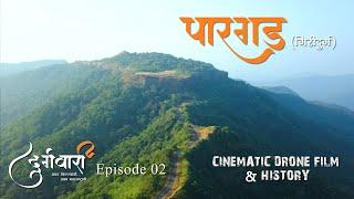 PARGAD - unbeaten Southernmost last Fort of Swarajya | Durgawari Episode 02 |  Drone Film & History