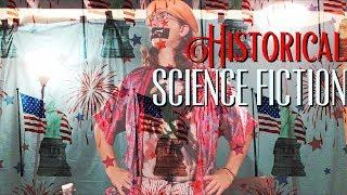 Historical Science Fiction