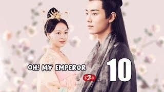 Oh! My Emperor2  10(Jason Koo,Zhao Lusi)