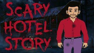 SCARY STORY | SCARY HOTEL [ ANIMATED IN HINDI ]