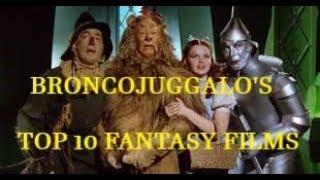 BroncoJuggalo's Top 10 Fantasy films