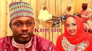 KAYAR BAYA - HAUSA MOVIE 2018 NIGERIAN MOVIES 2018 AREWA MOVIES HAUSA MOVIE 2017 HAUSA COMEDY MOVIE