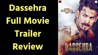 Dassehra Full Movie Trailer Review; Dassehra Film Trailer; दशहरा फिल्म ट्रेलर; Neil Nitin Mukesh