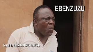 EBENZUZU  - EDO COMEDY MOVIE Trailer 2019