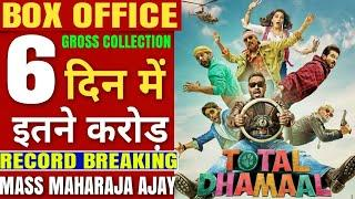 Toal Dhamaal Full Movie Box Office Collection,Total Dhamaal Box Office Collection Day 6,Ajay Devgn