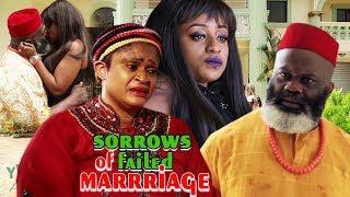 Sorrows of Failed Marriage Season 2 - 2018 Latest Nigerian Nollywood Movie Full