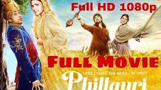 Phillauri Full Movie Watch Online For Free | Diljit Dosanjh, Anushka Sharma