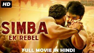 SIMBA EK REBEL - 2019 New Released Full Hindi Dubbed Movie | New Movies 2019 | South Movie 2019