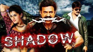 Shadow Hindi Dubbed Full Movie | Venkatesh, Taapsee Pannu, Srikanth
