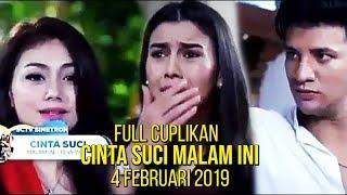 Full Cuplikan Cinta Suci Malam Ini 4 Februari  2019
