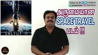 Salyut 7 (2017) Russian Space Travel Movie Review in Tamil by Filmi craft