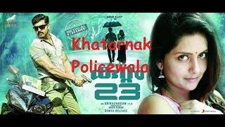 Khatarnak Policewala ( Kuttram 23 ) New Hindi Dubbed Full Movie 2018 | Arun Vijay | Mahima Nambiar