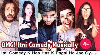 OMG! Itni Comedy Musically | Most Popular Very Comedy Musically Videos Compilation