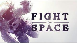 Fight for Space - US Space Program Documentary