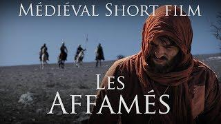LES AFFAMÉS - French Historical Short film - 2018