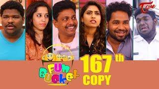 Fun Bucket | 167th Episode | Funny Videos | Telugu Comedy Web Series | By Sai Teja - TeluguOne