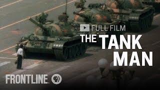 The Tank Man (full film) | FRONTLINE