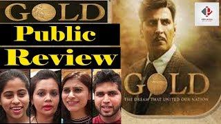 Gold Movie Review |Gold Public Review & Reaction | Akshay Kumar & Mouni Roy