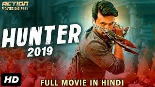 HUNTER (2019) New Released Full Hindi Dubbed Movie | New Movies 2019 | South Movie 2019