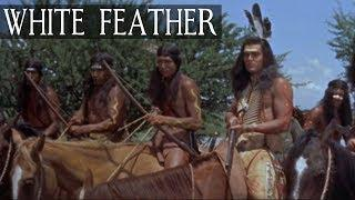 WHITE FEATHER (Full Length Western Movie, English, HD, History Film) *free full length movies*