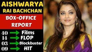 Aishwarya Rai Bachchan Career Box Office Collection Analysis Hit,Blockbuster and Flop Movies List