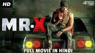 MR. X (2018) New Released Full Hindi Dubbed Movie | New Movies 2018 | South Movie 2018