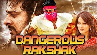 Dangerous Rakshak (2018) Telugu Hindi Dubbed Full Movie | Prabhas, Anushka Shetty, Sathyaraj