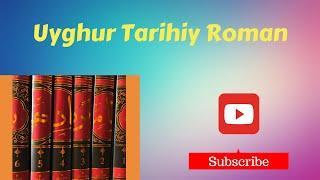 Bahadirname 6-1 / Uyghur Historical Novel