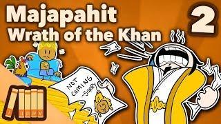 Kingdom of Majapahit - Wrath of the Khan - Extra History - #2
