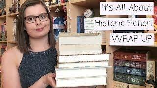 It's All About Historic Fiction | WRAP UP