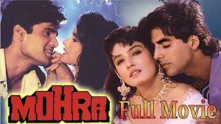Mohra Full Movie_Akshay Kumar, Sunil Shetty, Ravina Tondon_Full Movie