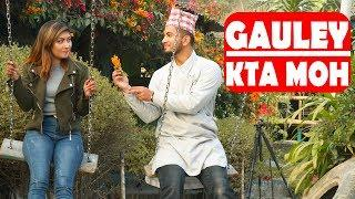 Gauley Kta Moh|Part-2 |Modern Love|Nepali Comedy Short Film |SNS Entertainment