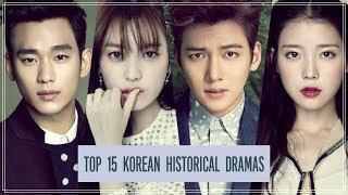 Top 15 Korean Historical Dramas
