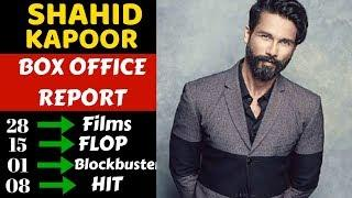 Shahid Kapoor Career Box Office Collection Analysis Hit, Flop and Blockbuster Movies List