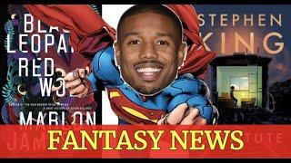 Batman Stepping Down, New Superman, New Stephen King Book - FANTASY NEWS