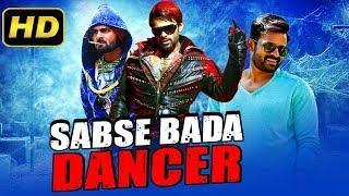 Sabse Bada Dancer (2019) Telugu Hindi Dubbed Full Movie | Sai Dharam Tej, Saiyami Kher, Shraddha Das