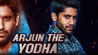 Arjun The Yodha 2019 Telugu Hindi Dubbed Full Movie | Naga Chaitanya, Lavanya Tripathi, Srikanth