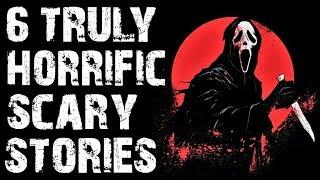 6 TRULY HORRIFYING Scary Stories To Fuel Your Nightmares (Scary Stories) | Creepypasta Collection 11