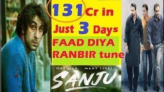 Sanju Movie first Weekend Third 3rd day box office collection | 131 cr wordlwide collection