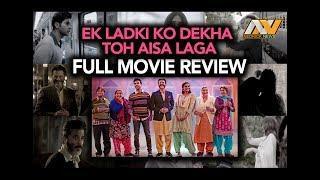 Ek Ladki Ko Dekha Toh Aisa Laga | Full Film Review | Rajkumar Rao, Sonam Kapoor, Anil Kapoor