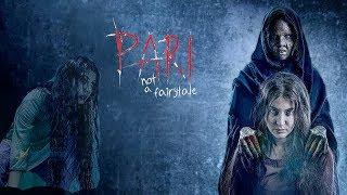 Pari Bollywood Full Horror Movie In HD