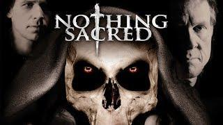 Nothing Sacred (Fantasy Film, Full Action Movie, English, Horror Adventure) watch free movies