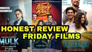 """Fanney Khan"" Vs ""Mulk"" Vs ""Karwaan"", Full Movie Analysis, Honest Review Comparison"