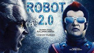 Robot 2 0 - 2018 - rajinikanth - akshay kumar - 2018 New Hindi Full Movie